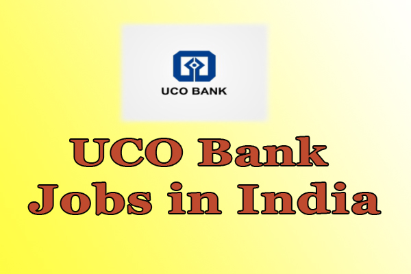 UCO Bank Jobs in India