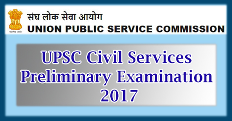 UPSC Civil Services Preliminary Examination 2017