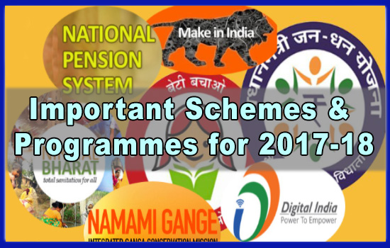 Important Schemes & Programmes for 2017 to 18