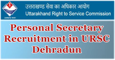 Personal Secretary Recruitment in URSC Dehradun