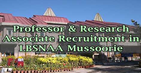 Professor & Research Associate Recruitment in LBSNAA Mussoorie