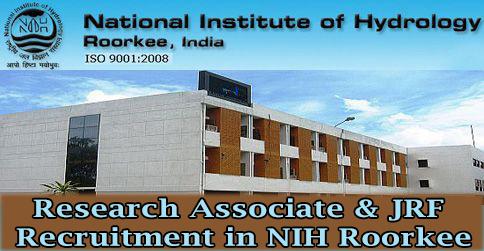Research Associate & JRF Recruitment in NIH Roorkee
