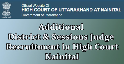 Additional District & Sessions Judge Recruitment in High Court Nainital
