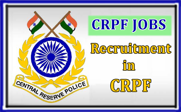 CRPF Government Jobs