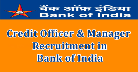 Credit Officer & Manager Recruitment in Bank of India
