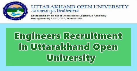 Engineers Recruitment in Uttarakhand Open University