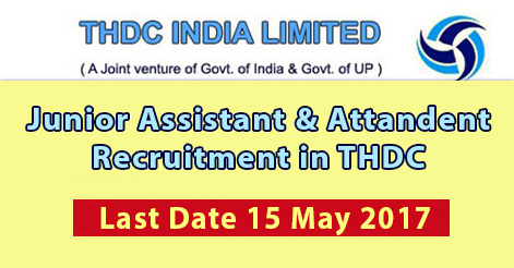 Junior Assistant & Attandent Recruitment in THDC Chamoli