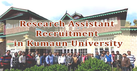 Research Assistant Recruitment in Kumaun University
