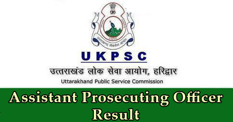 UKPSC Assistant Prosecuting Officer Result
