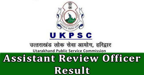 UKPSC Assistant Review Officer Result