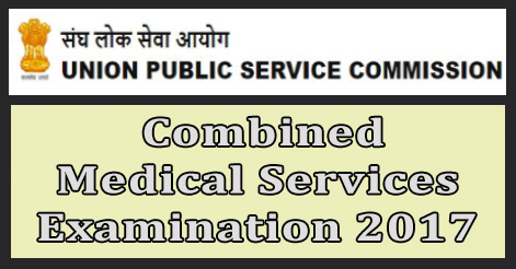 UPSC Combined Medical Services Examination 2017