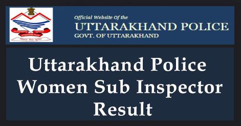 Uttarakhand Police Women Sub Inspector Result