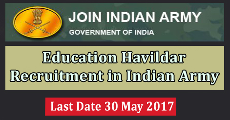 Education Havildar Recruitment in Indian Army