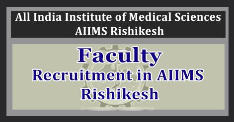 Faculty Recruitment in AIIMS Rishikesh
