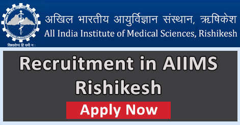 Medical Officer Yoga Instructor & Technician Recruitment in AIIMS Rishikesh