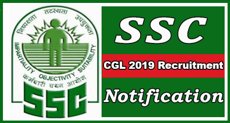 SSC CGL (Combined Graduate Level) 2019 Notification