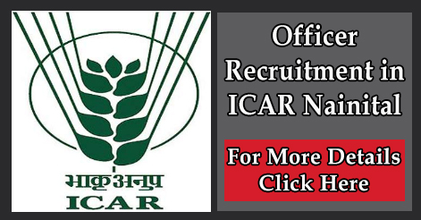 Senior Programme Officer Recruitment in ICAR Nainital