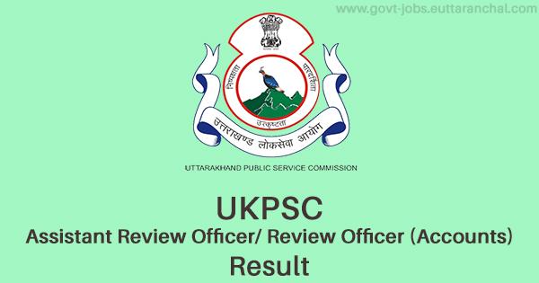 UKPSC ARO Accounts Result 2021