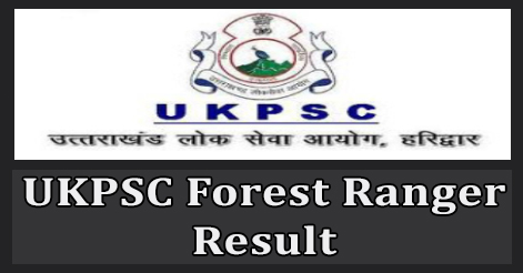 UKPSC Forest Ranger Result