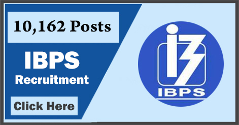 10,162 IBPS Officers and Office Assistant Recruitment 2018