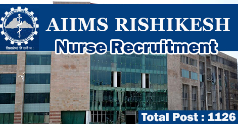 Nurse Recruitment in AIIMS Rishikesh