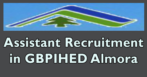 Project Assistant Recruitment in GBPIHED Almora