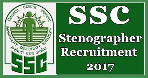 SSC Stenographer Grade C & D Recruitment 2017