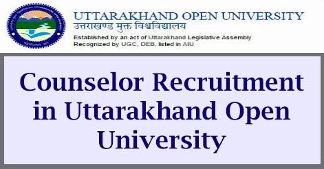 Counselor Recruitment in Uttarakhand Open University