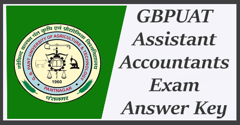 GBPUAT Assistant Accountants Exam Answer Key
