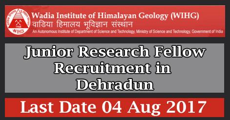 Junior Research Fellow Recruitment in WIHG Dehradun