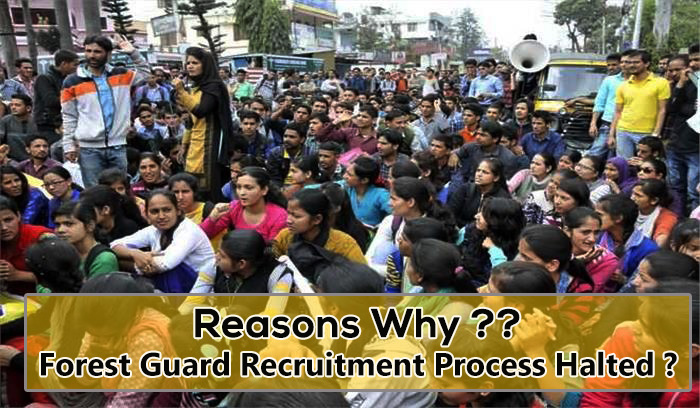 Why Forest Guard Recruitment is Halted in Uttarakhand ?