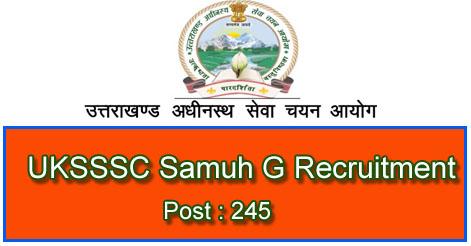 UKSSSC Samuh G Group C Recruitment