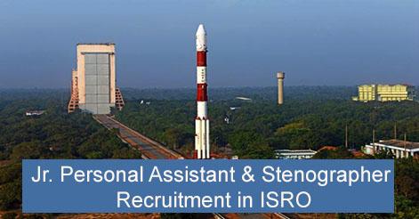 Junior Personal Assistant & Stenographer Recruitment in ISRO