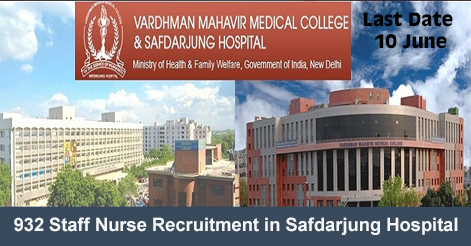 932 Staff Nurse Recruitment in Safdarjung Hospital