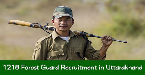 Forest Guard Recruitment in Uttarakhand