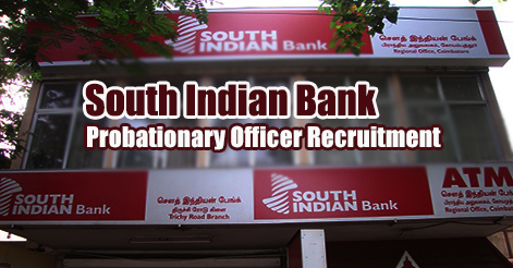 Probationary Officer Recruitment in South Indian Bank