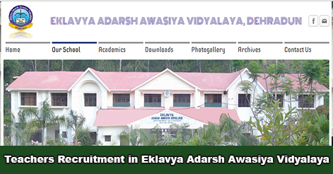 Teachers Recruitment in Eklavya Adarsh Awasiya Vidhyalay Dehradun