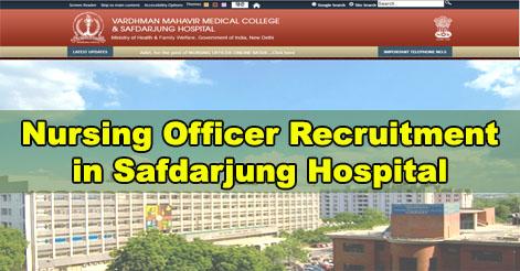Nursing Officer Recruitment in Safdarjung Hospital