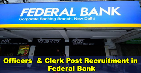 Officers & Clerk Post Recruitment in Federal Bank