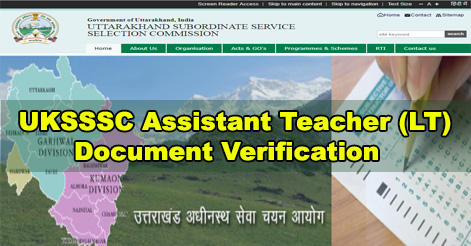 UKSSC 3rd Round of Document Verification Details for LT Exam