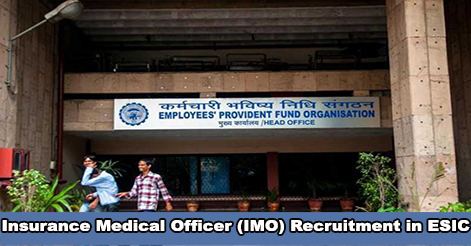 Insurance Medical Officers (IMO) Recruitment in ESIC