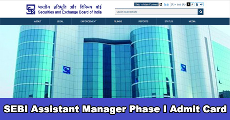SEBI Assistant Manager 2018 Phase I Admit Card Out