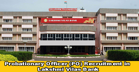 PO Recruitment in Laxmi Vilas Bank