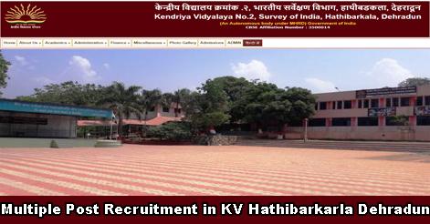 Multiple Post Recruitment in KV Hathibarkala Dehradun