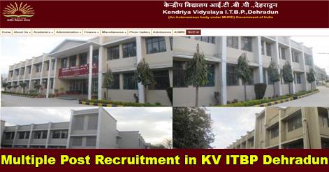 Teaching & Non-Teaching Staff Recruitment in KV ITBP, Dehradun