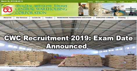 Central Warehousing Corporation Recruitment 2019- Exam Date Declared