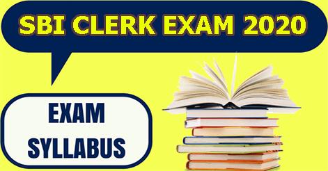 SBI Clerk 2020 Prelims & Mains Exam Syllabus