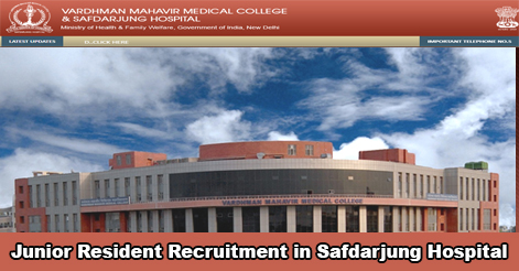Junior Resident Recruitment in Safdarjung Hospital