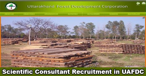 Scientific Consultant Recruitment in UAFDC Dehradun