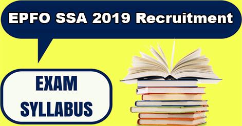 EPFO Social Security Assistant (SSA) 2019 Exam Syllabus